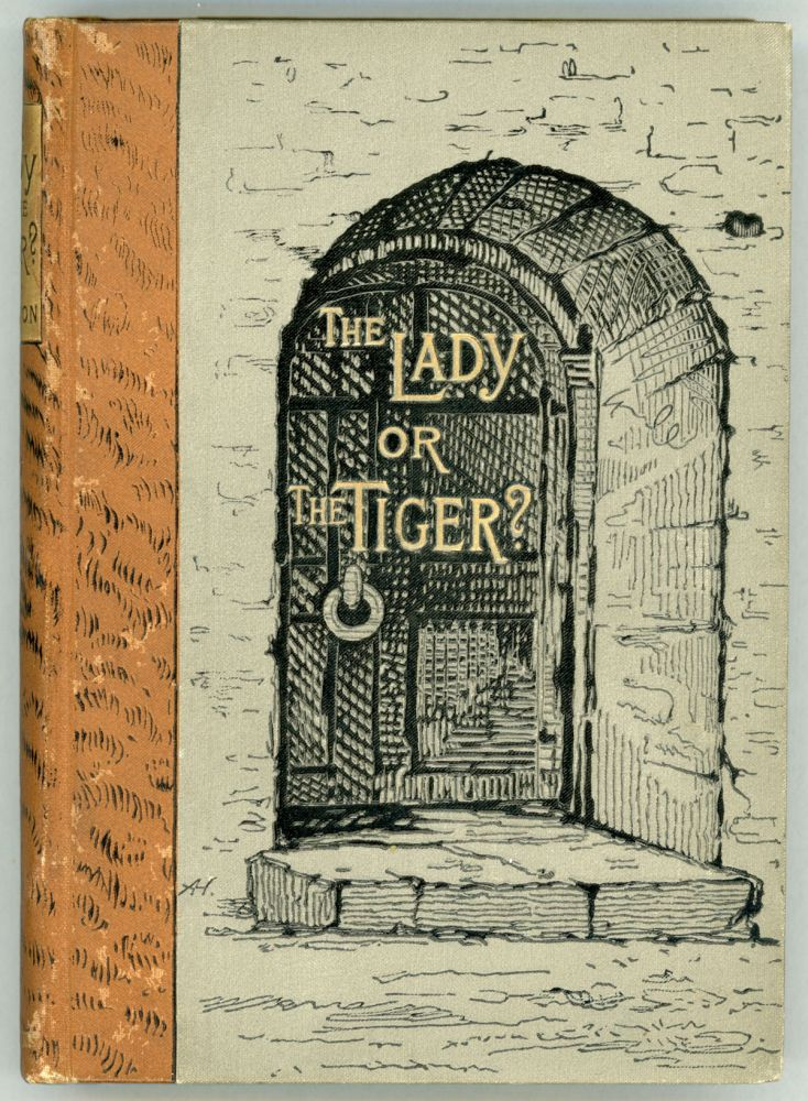 THE LADY, OR THE TIGER? AND OTHER STORIES. Frank Stockton.