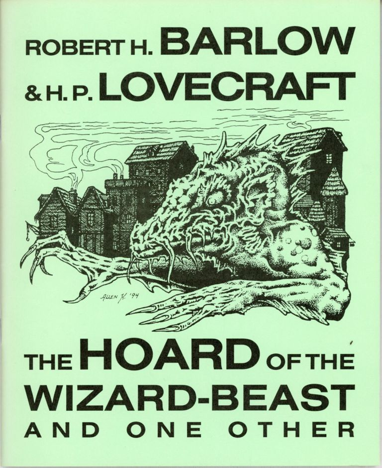 """THE HOARD OF THE WIZARD-BEAST"" AND ONE OTHER. Lovecraft, Robert H. Barlow."