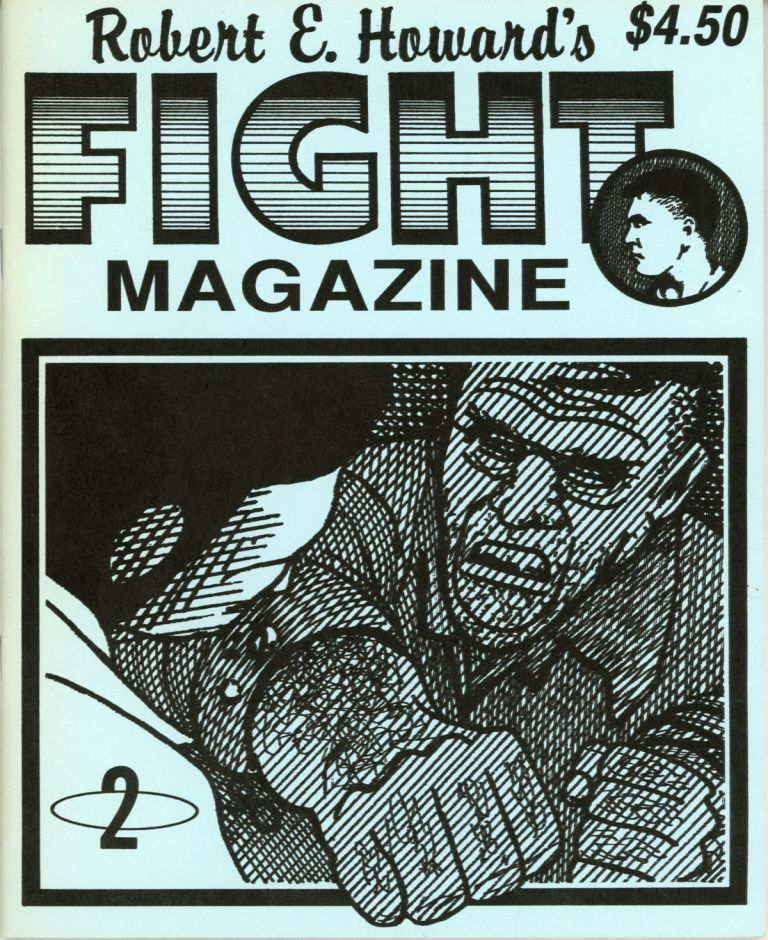 ROBERT E. HOWARD'S FIGHT MAGAZINE NO. 2 [cover title]. Robert E. Howard.