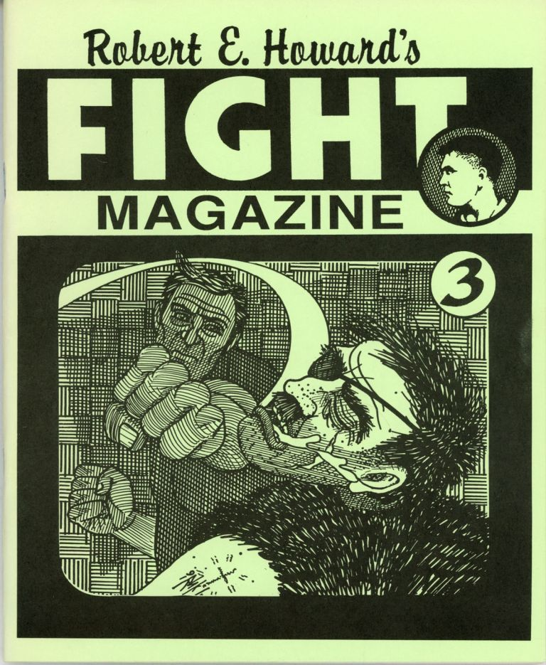 ROBERT E. HOWARD'S FIGHT MAGAZINE NO. 3 [cover title]. Robert E. Howard.