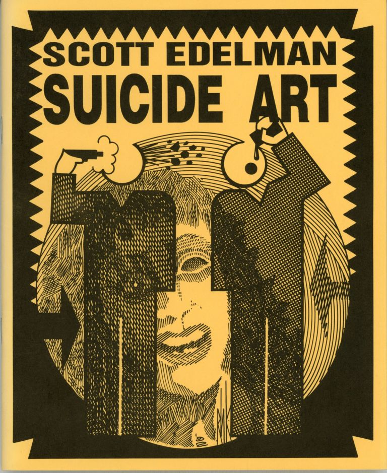 SUICIDE ART. Scott Edelman.