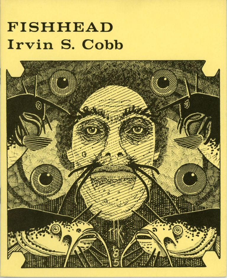 FISHHEAD. Irvin Cobb.