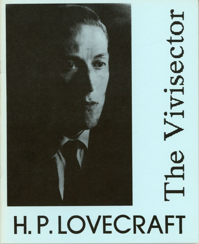 THE VIVISECTOR. With an introduction by S. T. Joshi. Lovecraft.