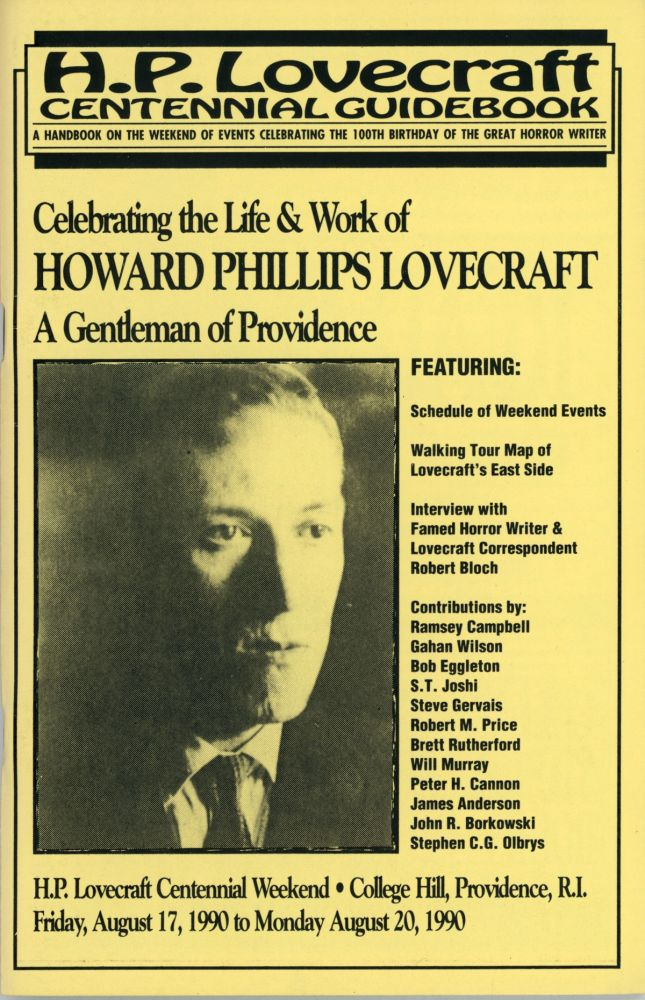 H. L. LOVECRAFT CENTENNIAL GUIDEBOOK: A HANDBOOK ON THE WEEKEND OF EVENTS CELEBRATING THE 100TH BIRTHDAY OF THE GREAT HORROR WRITER [caption title]. Howard Phillips Lovecraft, Jon B. Cooke.