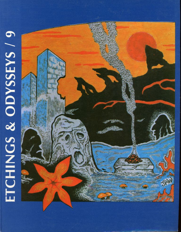 ETCHINGS AND ODYSSEYS: A. SPECIAL TRIBUTE TO WEIRD TALES. 1986 ., John Koblas Eric Carlson, R. Alain Everts, number 9.