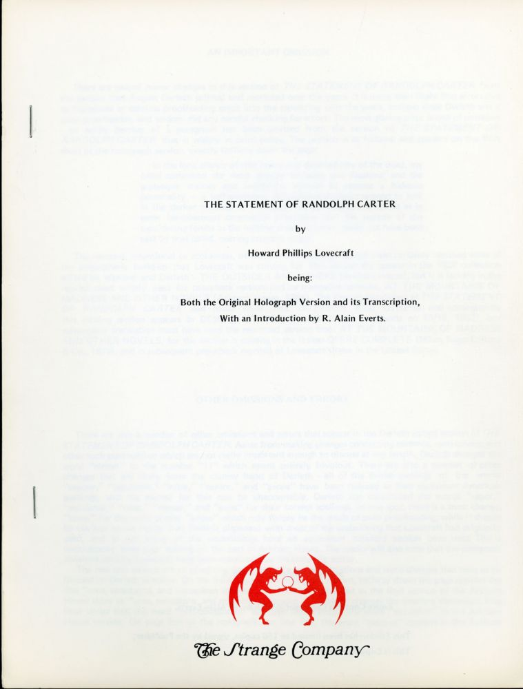 THE STATEMENT OF RANDOLPH CARTER ... BEING BOTH THE ORIGINAL HOLOGRAPH VERSION AND ITS TRANSCRIPTION, with an Introduction by R. Alain Everts. Lovecraft.