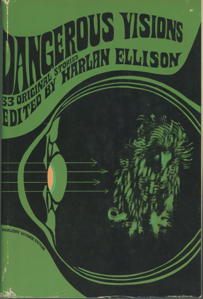 DANGEROUS VISIONS: 33 ORIGINAL STORIES. Harlan Ellison.