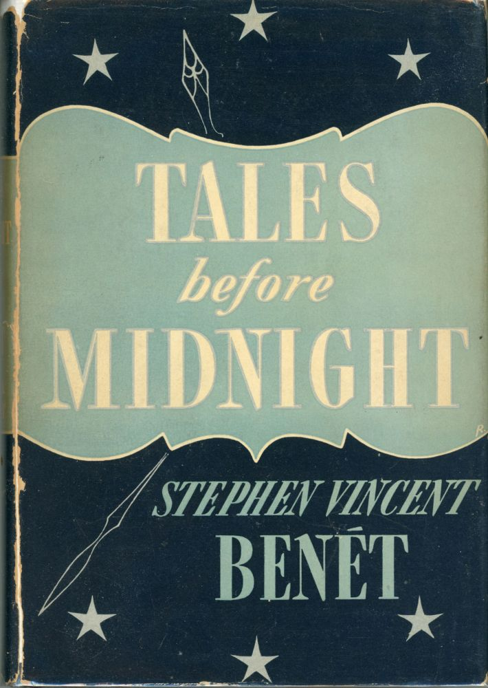TALES BEFORE MIDNIGHT. Stephen Vincent Benet.
