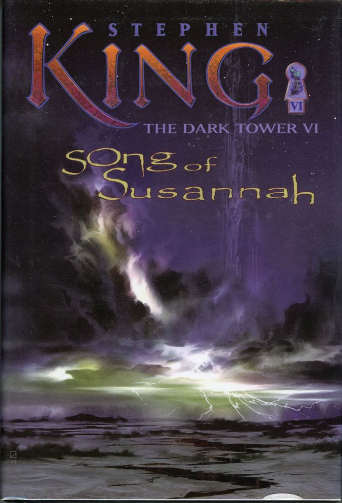 THE DARK TOWER VI: SONG OF SUSANNAH. Stephen King.