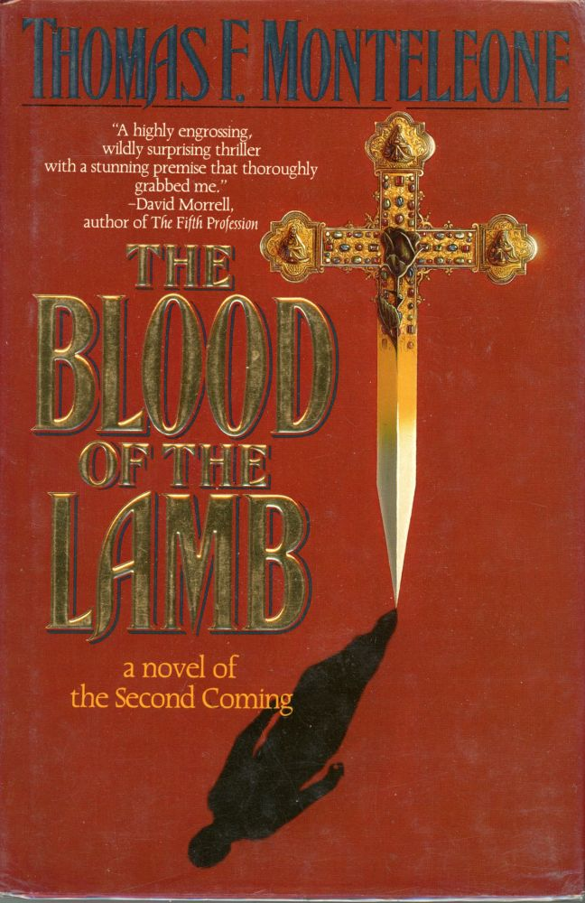 THE BLOOD OF THE LAMB. Thomas F. Monteleone.