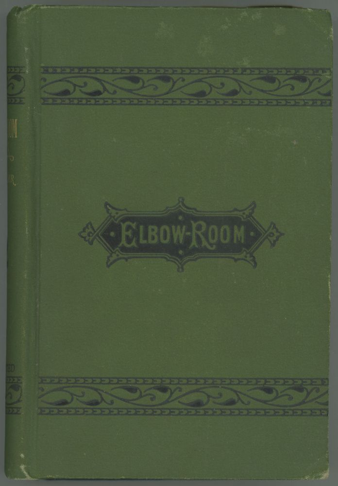 ELBOW-ROOM: A NOVEL WITHOUT A PLOT. Max Adeler, Charles Heber Clark.