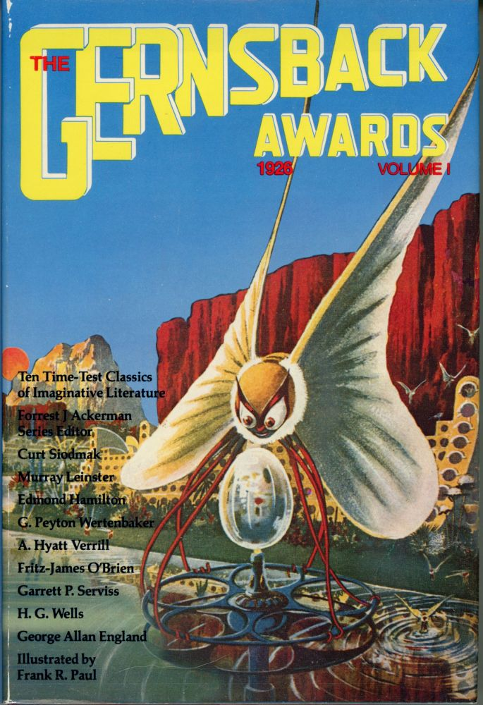 THE GERNSBACK AWARDS 1926: VOLUME 1. Forrest J. Ackerman.