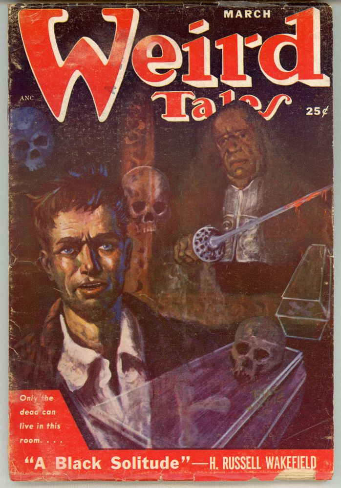 WEIRD TALES. March 1951 ., Dorothy McIlwraith, number 3 volume 43.