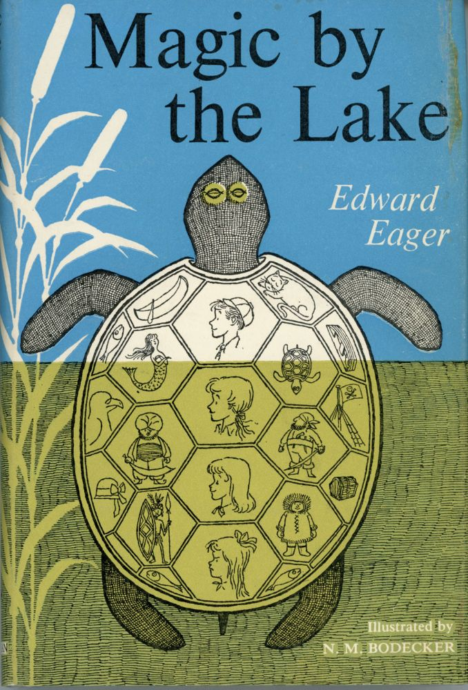 MAGIC BY THE LAKE. Edward Eager.