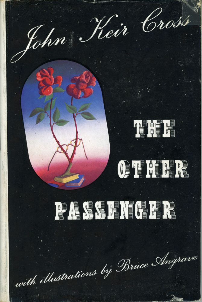 THE OTHER PASSENGER: 18 STRANGE STORIES. John Keir Cross.