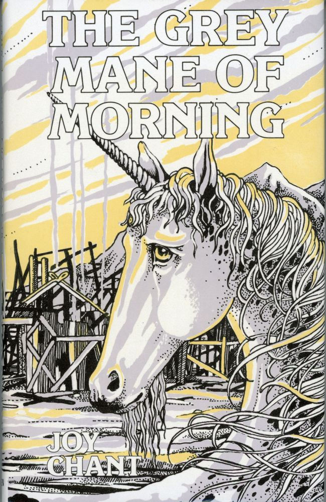 THE GREY MANE OF MORNING. Joy Chant.