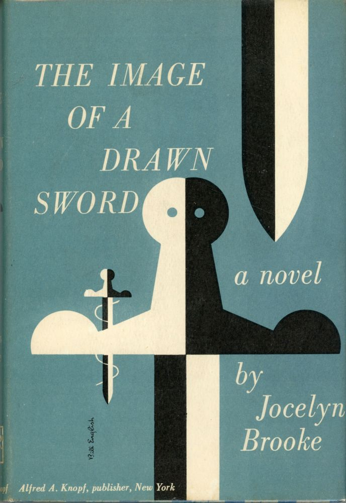 THE IMAGE OF A DRAWN SWORD. Jocelyn Brooke.