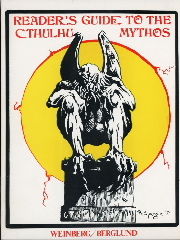 READER'S GUIDE TO THE CTHULHU MYTHOS. Howard Phillips Lovecraft, Robert and Weinberg, P. Berglund.