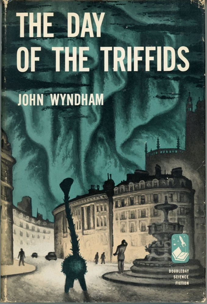THE DAY OF THE TRIFFIDS. John Wyndham, John Beynon Harris.