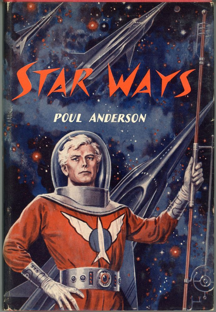 STAR WAYS. Poul Anderson.