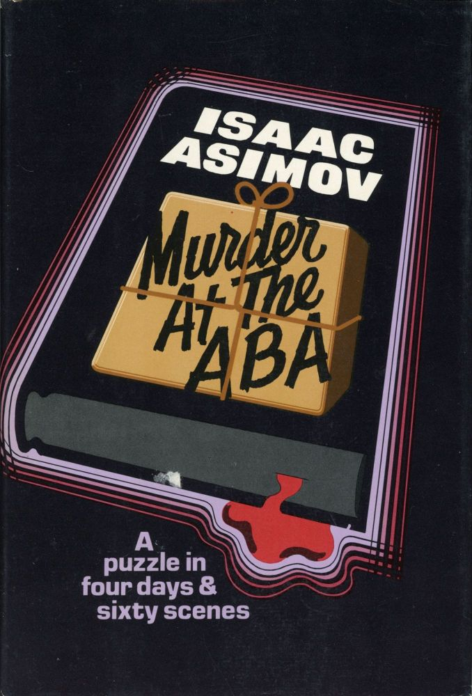 MURDER AT THE ABA. Isaac Asimov.