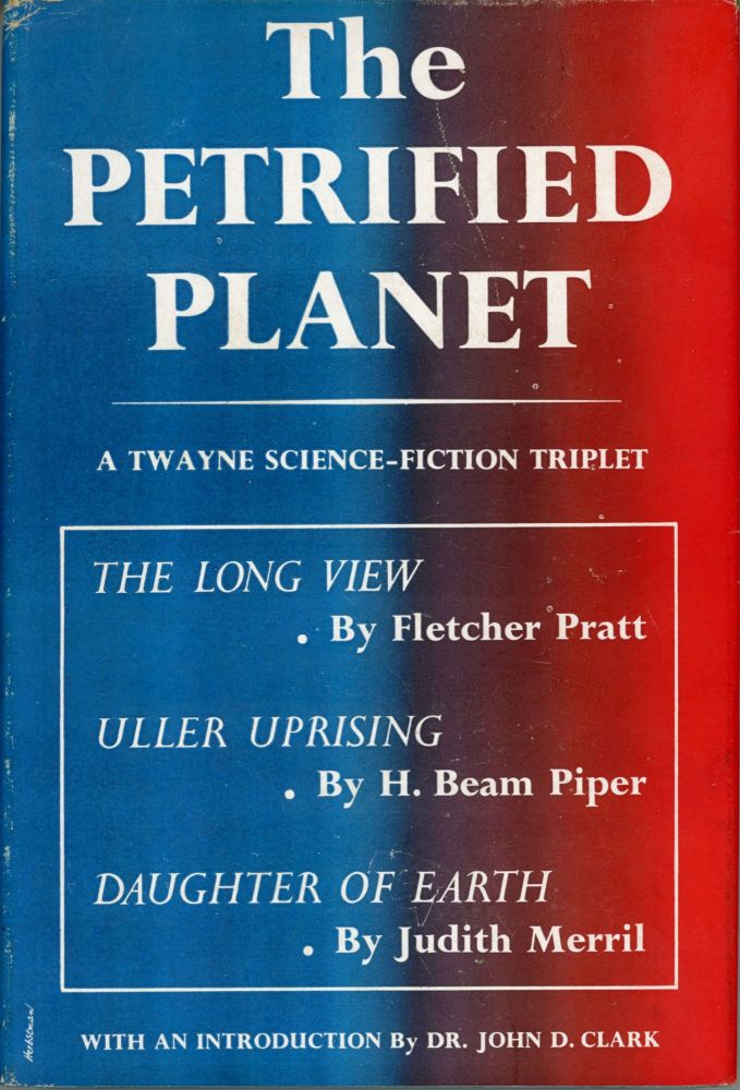 THE PETRIFIED PLANET. Fletcher Pratt.