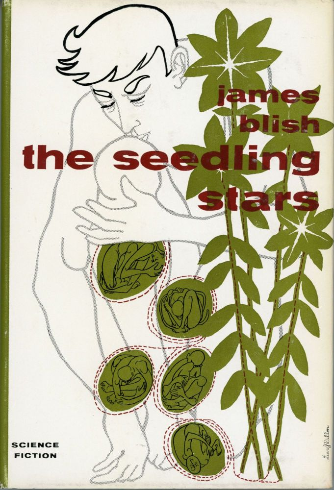 THE SEEDLING STARS. James Blish.