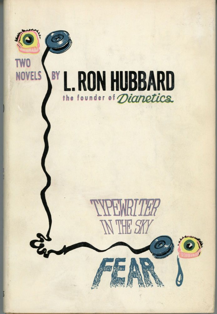 TYPEWRITER IN THE SKY [and] FEAR. Hubbard.