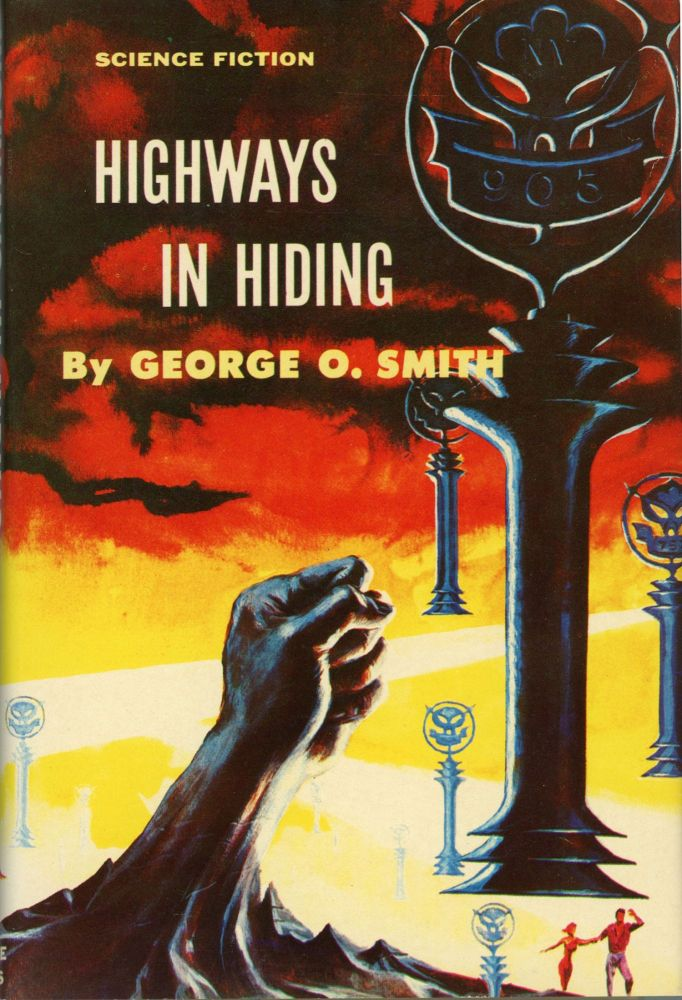 HIGHWAYS IN HIDING. George Smith.