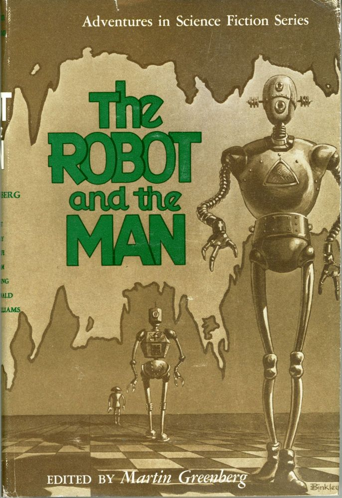 THE ROBOT AND THE MAN. Martin Greenberg.
