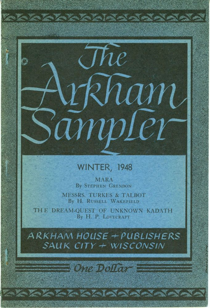 THE. Winter 1948 - Autumn 1949 . ARKHAM SAMPLER, August Derleth, number 1 - volume 2 volume 1, number 4.