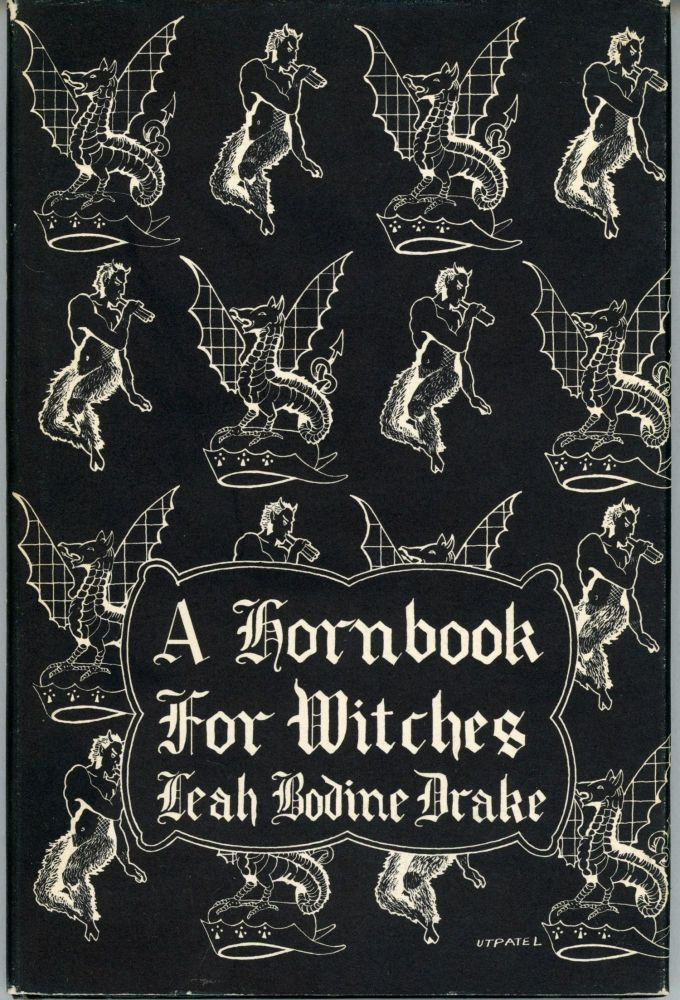 A HORNBOOK FOR WITCHES: POEMS OF FANTASY. Leah Bodine Drake.