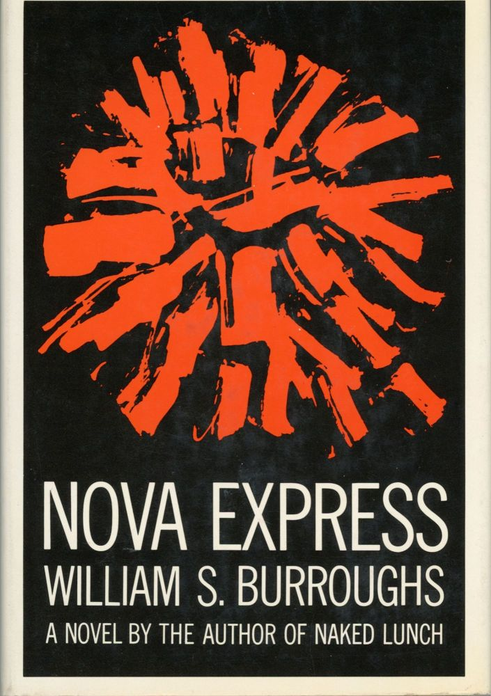 NOVA EXPRESS. William Burroughs.