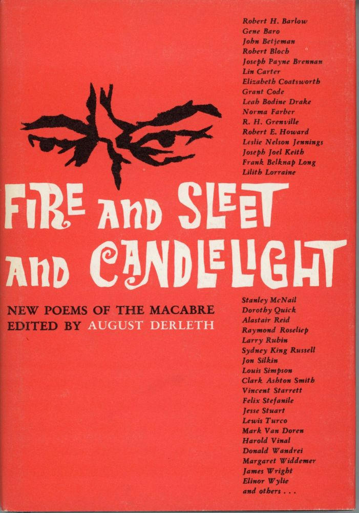 FIRE AND SLEET AND CANDLELIGHT. August Derleth.