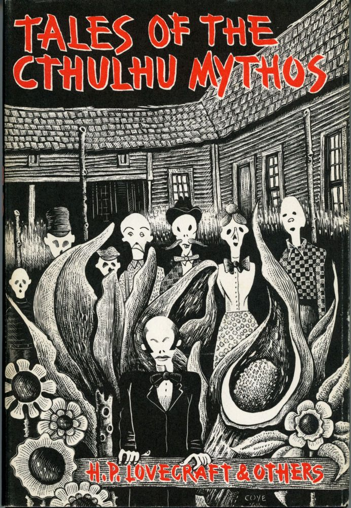 TALES OF THE CTHULHU MYTHOS BY H. P. LOVECRAFT AND OTHERS. August Derleth.