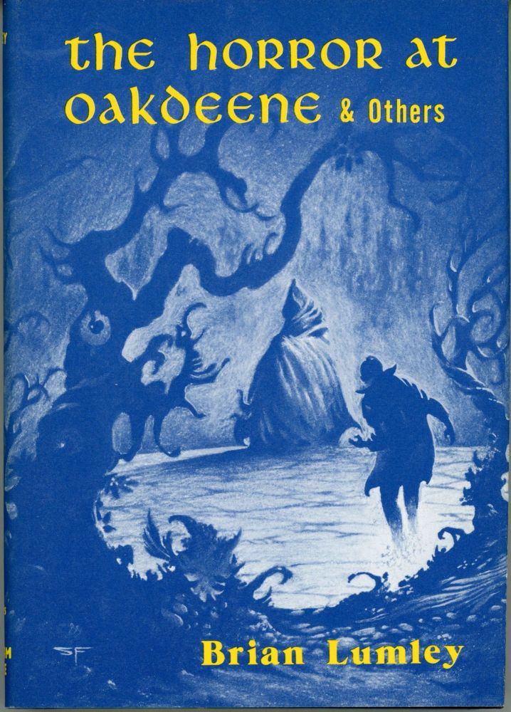 THE HORROR AT OAKDEENE AND OTHERS. Brian Lumley.