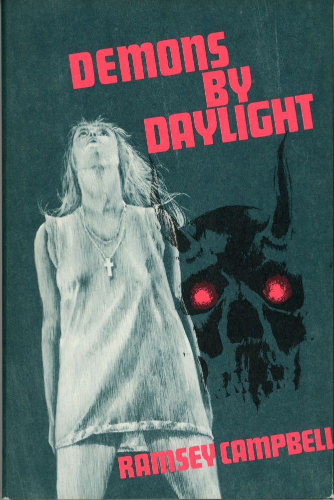 DEMONS BY DAYLIGHT. Ramsey Campbell.