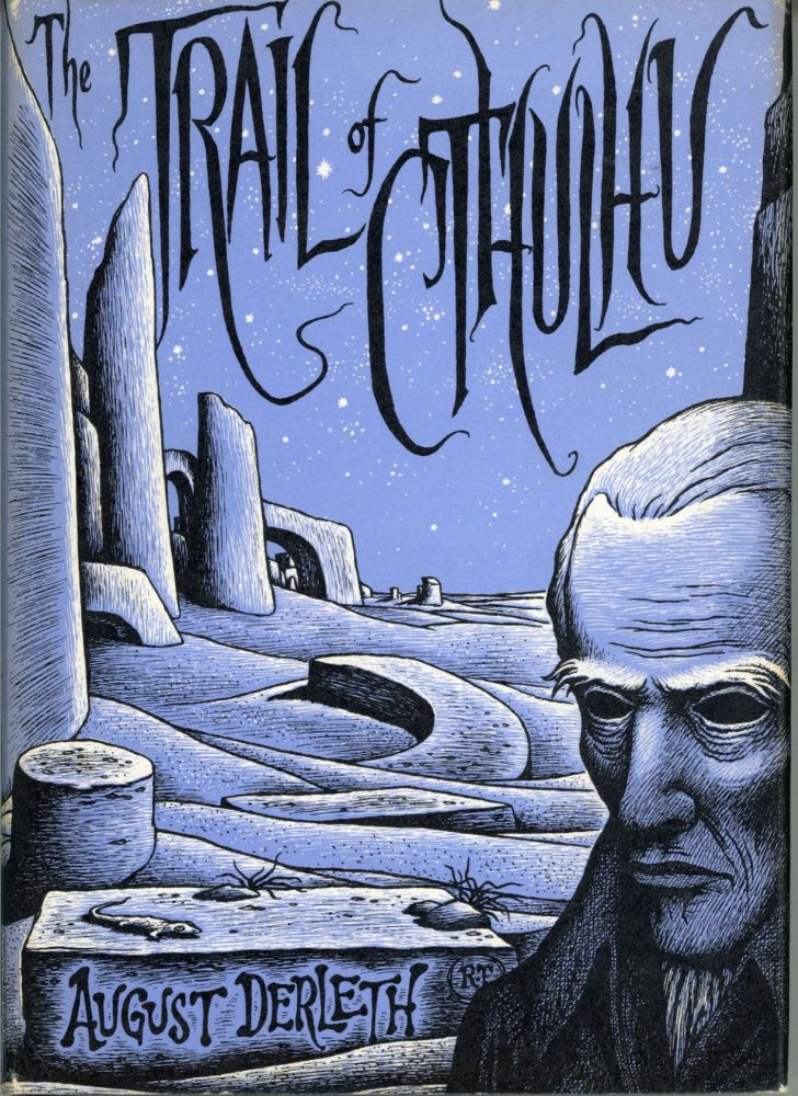 THE TRAIL OF CTHULHU. August Derleth.