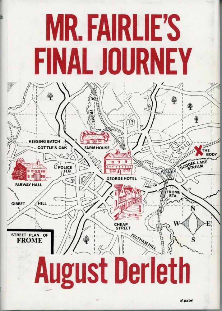 MR. FAIRLIE'S FINAL JOURNEY. August Derleth.