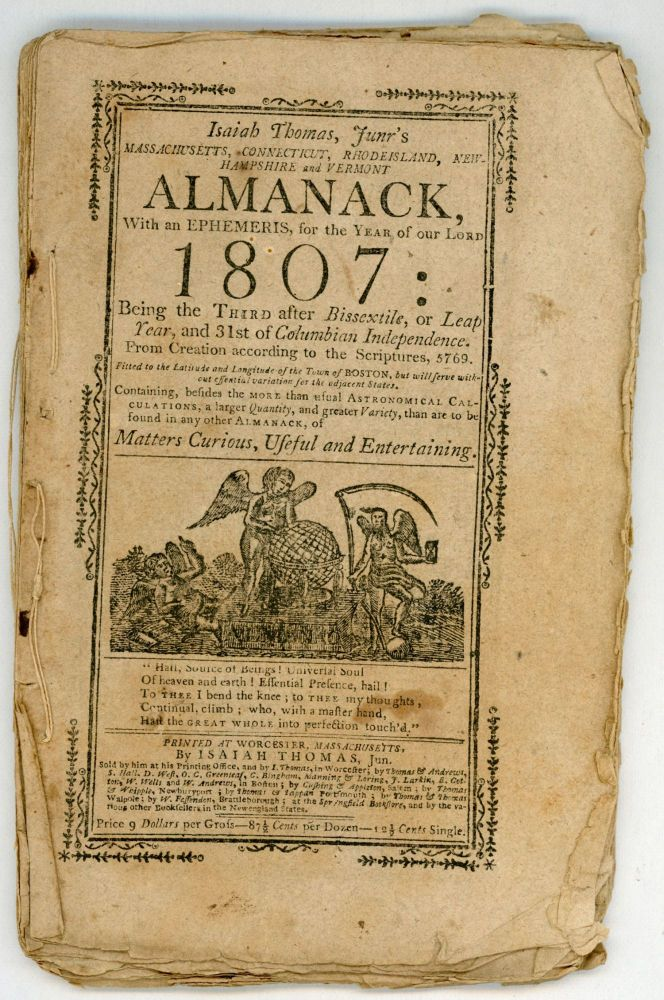 ISAIAH THOMAS, JUNR'S MASSACHUSETTS, CONNECTICUT, RHODE ISLAND, NEW HAMPSHIRE AND VERMONT ALMANACK, WITH AN EPHEMERIS, FOR THE YEAR OF OUR LORD 1807. Almanacs, Isaiah Thomas, Jr.