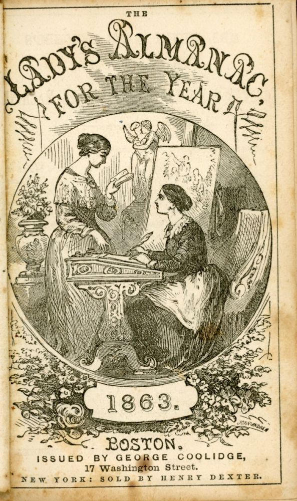 THE LADY'S ALMANAC FOR THE YEAR 1863. George Coolidge.