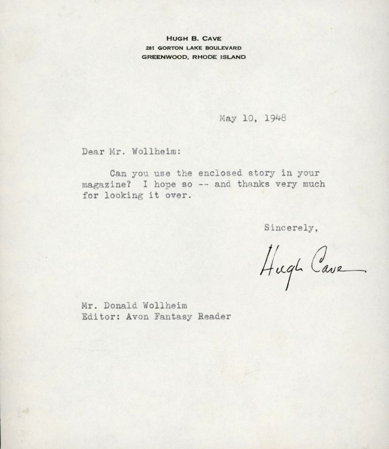 TYPED NOTE SIGNED (TNS). 1 page, dated 10 May 1948 on his 281 Gorton Lake, Greenwood, Rhode Island letterhead, to Donald A. Wollheim. Hugh Cave.