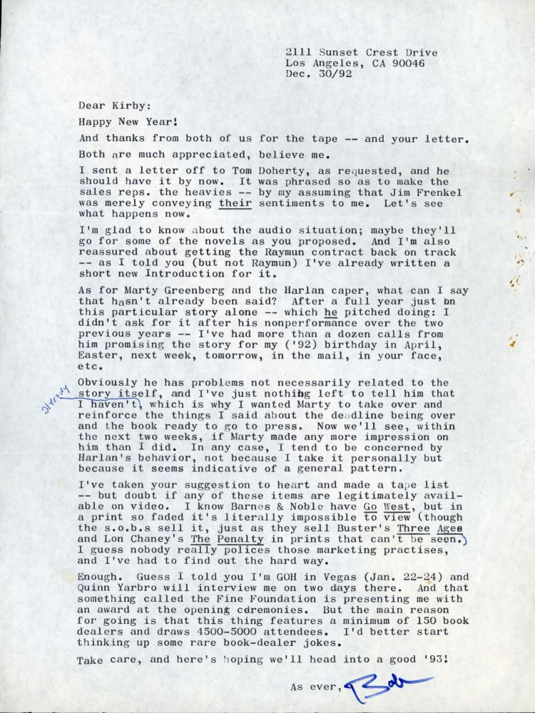 """FOURTEEN SIGNED LETTERS AND NOTES, TWO HANDWRITTEN, THE REST TYPED, AND THREE POSTCARDS, ONE TYPED, THE TWO OTHERS HANDWRITTEN. Most of the letters are one page, several are multipage, together totaling 17 pages. One letter is not dated, the remainder are dated from 27 January 1990 to 10 December 1993, all to either Kay or Kirby McCauley. All but one letter are on 6x7 inch sheets with Bloch's letterhead with address 2111 Sunset Crest Drive, Los Angeles, the other is on 8 1/2x11 inch plain paper with typed return address 2111 Sunset Crest Drive, Los Angeles. All are signed """"Bob."""" Robert Bloch."""