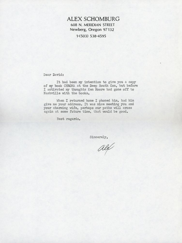 "TYPED NOTE SIGNED (TNS). 1 page, not dated [circa 1986], to ""Dear David"" [David G. Hartwell], signed, ""Alex."" On Schomburg's letterhead with 608 N. Meridan Street, Newberg, Oregon address. Alex Schomburg."