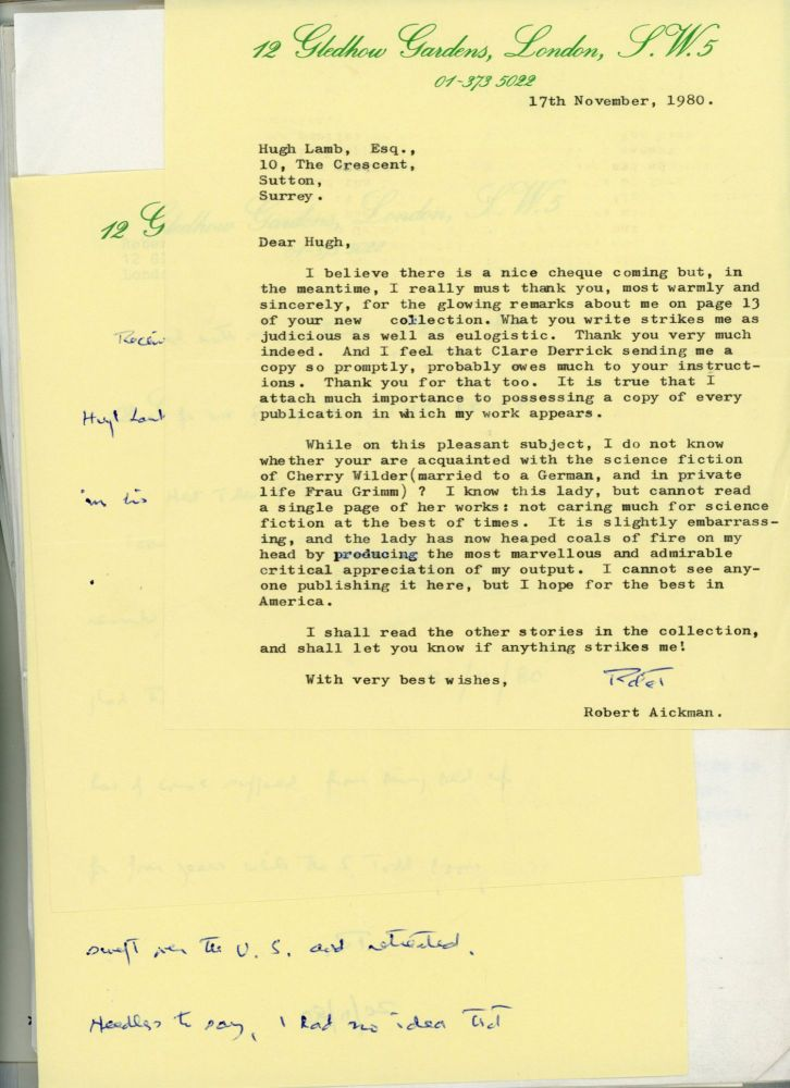 ARCHIVE OF 33 LETTERS AND NOTES, SOME ON POSTCARDS, MOST TYPEWRITTEN, TO BRITISH ANTHOLOGIST HUGH LAMB, WRITTEN BETWEEN 2 MARCH 1976 AND 17 NOVEMBER 1980, PLUS A MIMEOGRAPHED AUTOBIOGRAPHY WITH SEVERAL ADDENDUM BY AICKMAN IN GREEN INK, A CHANGE OF ADDRESS CARD AND SEVERAL OTHER EPHEMERAL PIECES. ACCOMPANIED BY CARBON COPIES OF LAMB'S LETTERS TO AICKMAN. Robert Aickman.