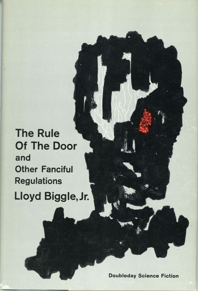 THE RULE OF THE DOOR AND OTHER FANCIFUL REGULATIONS. Lloyd Biggle, Jr.