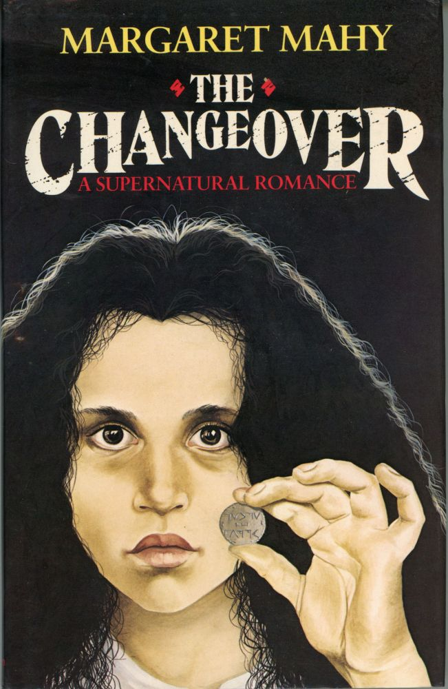 THE CHANGEOVER: A SUPERNATURAL ROMANCE. Margaret Mahy.