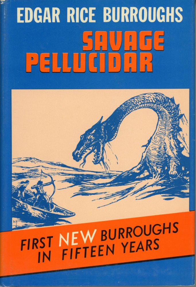 SAVAGE PELLUCIDAR. Edgar Rice Burroughs.