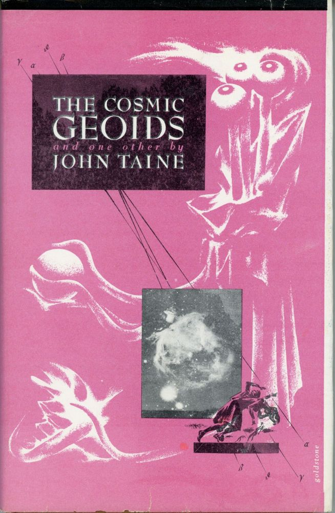 THE COSMIC GEOIDS AND ONE OTHER. John Taine, Eric Temple Bell.