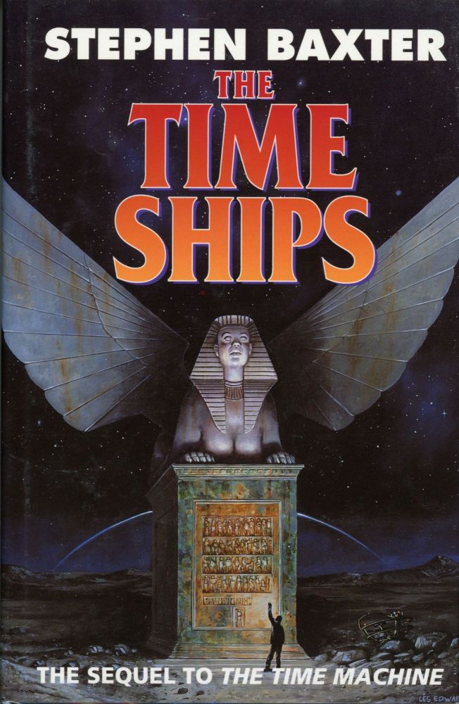 THE TIME SHIPS. Stephen Baxter.